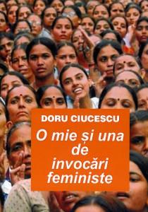 O MIE SI UNA DE INVOCARI FEMINISTE